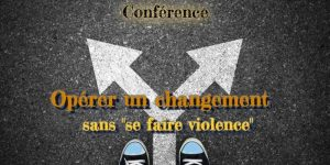"""Apprendre le changement sans """"se faire violence"""""""